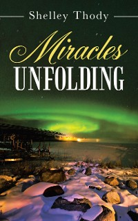 Cover Miracles Unfolding
