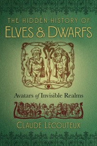 Cover Hidden History of Elves and Dwarfs
