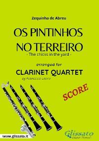 Cover Os Pintinhos no Terreiro - Clarinet Quartet SCORE