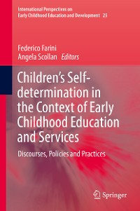 Cover Children's Self-determination in the Context of Early Childhood Education and Services