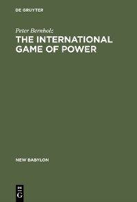 Cover The International Game of Power