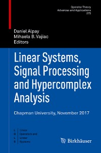 Cover Linear Systems, Signal Processing and Hypercomplex Analysis