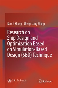 Cover Research on Ship Design and Optimization Based on Simulation-Based Design (SBD) Technique