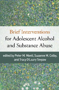Cover Brief Interventions for Adolescent Alcohol and Substance Abuse