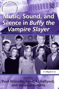 Cover Music, Sound, and Silence in Buffy the Vampire Slayer
