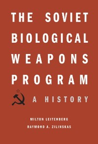 Cover Soviet Biological Weapons Program