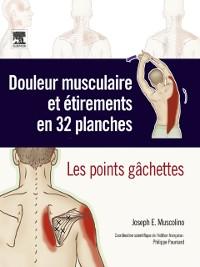 Cover Douleur musculaire et etirements en 32 planches