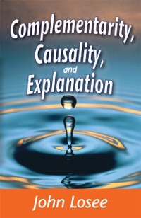 Cover Complementarity, Causality and Explanation