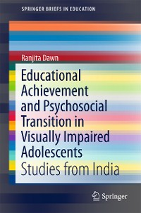 Cover Educational Achievement and Psychosocial Transition in Visually Impaired Adolescents