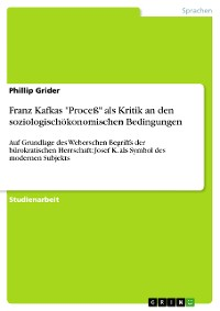 "Cover Franz Kafkas ""Proceß"" als Kritik an den soziologischökonomischen Bedingungen"