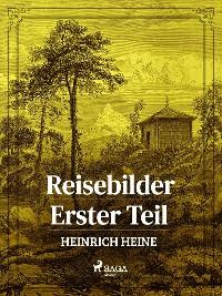 Cover Reisebilder. Erster Teil