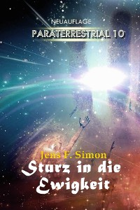 Cover Sturz in die Ewigkeit (PARATERRESTRIAL 10)