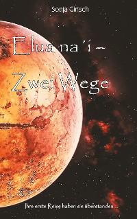 Cover Elua na´i-Zwei Wege