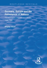 Cover Germany, Europe and the Persistence of Nations