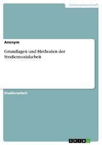 Cover Grundlagen und Methoden der Straßensozialarbeit