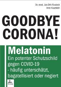 Cover GOODBYE CORONA!