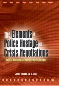 Cover Elements of Police Hostage and Crisis Negotiations
