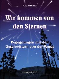 Cover Wir kommen von den Sternen