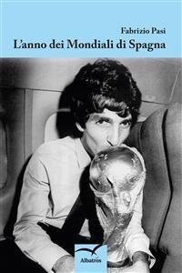 Cover L'anno dei Mondiali di Spagna