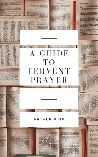 Cover A Guide to Fervent Prayer