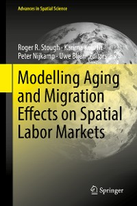Cover Modelling Aging and Migration Effects on Spatial Labor Markets