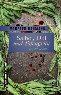 Cover Salbei, Dill und Totengrün