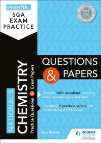 Cover Essential SQA Exam Practice: National 5 Chemistry Questions and Papers
