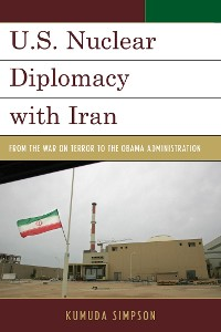 Cover U.S. Nuclear Diplomacy with Iran