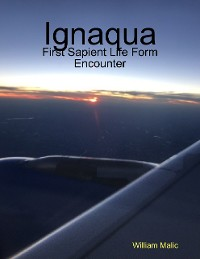 Cover Ignaqua: First Sapient Life Form Encounter