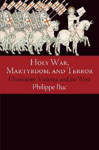 Cover Holy War, Martyrdom, and Terror