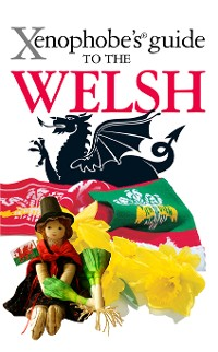 Cover The Xenophobe's Guide to the Welsh