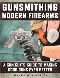 Cover Gunsmithing Modern Firearms