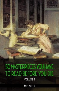 Cover 50 Masterpieces you have to read before you die vol: 1 [newly updated] (Book House Publishing)