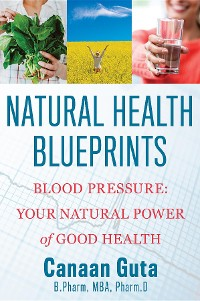 Cover Natural Health Blueprints: Blood Pressure