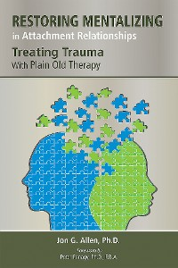 Cover Restoring Mentalizing in Attachment Relationships