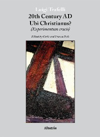 Cover Extracts From: 20Th Century Ad Ubi Christianus?