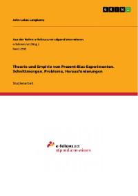 Cover Theorie und Empirie von Present-Bias-Experimenten. Schnittmengen, Probleme, Herausforderungen