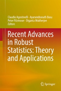 Cover Recent Advances in Robust Statistics: Theory and Applications