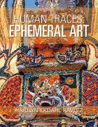 Cover Human Traces: Ephemeral Art