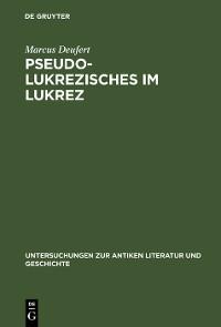 Cover Pseudo-Lukrezisches im Lukrez