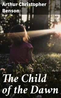 Cover The Child of the Dawn