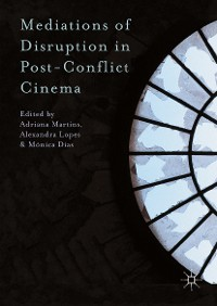 Cover Mediations of Disruption in Post-Conflict Cinema