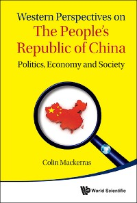 Cover Western Perspectives On The People's Republic Of China: Politics, Economy And Society