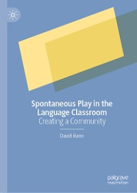 Cover Spontaneous Play in the Language Classroom