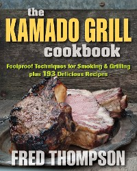 Cover The Kamado Grill Cookbook