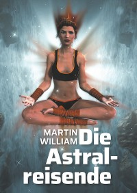 Cover Die Astralreisende