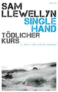 Cover Singlehand – Tödlicher Kurs