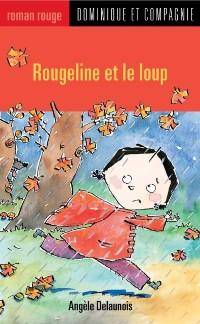 Cover Rougeline et le loup