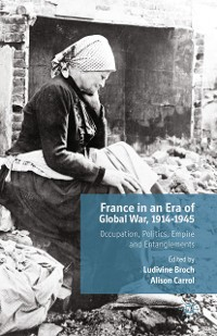 Cover France in an Era of Global War, 1914-1945