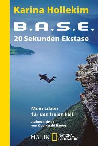 Cover B.A.S.E. - 20 Sekunden Ekstase